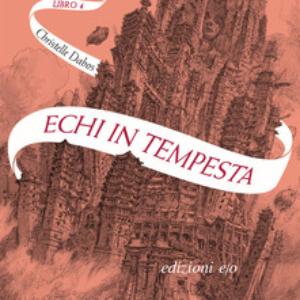 ECHI IN TEMPESTA L'ATTRAVERSASPECCHI VOL. 4