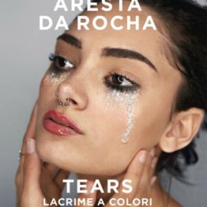 TEARS LACRIME A COLORI