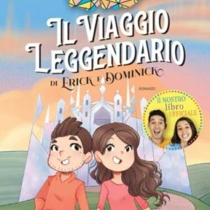 Il viaggio leggendario di Erick e Dominick Nuovo libro DinsiemE